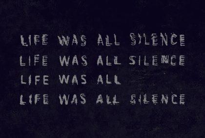 lifewasallsilence