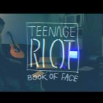 Teenage Riot 〈Book of Face〉最強獨立樂團成軍 詭異色彩MV發放