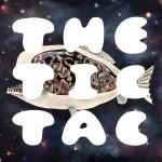The Tic Tac《正常的生活》暖身巡迴 專輯十月推出