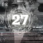 27 俱樂部經典物件展覽即將開幕!DJ Bruce 與 929 主唱吳志寧相繼開「講」