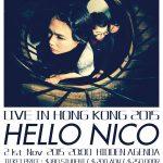 載譽歸來  Hello Nico live in HK 香港音樂會 2015