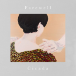 Cicada 進軍日本 舊作重編發行自選合輯《Farewell》