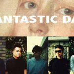 Fantastic Day 釋出新 MV 紀錄你我一天之音樂生活