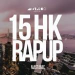 MastaMic 年度鉅著〈15 HK Rap Up〉
