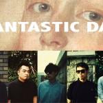 香港樂團 Fantastic Day 新出輯!發片演唱會英搖迷必到