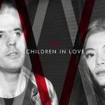 中比古典電音雙人組 ─ Children in Love《Children in Love 》