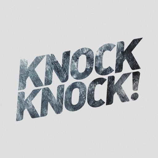Knock! Knock!