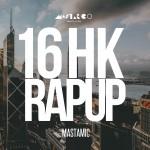 一首歌回顧整年大事  馬米 MastaMic 年度之作〈16 HK Rap Up〉