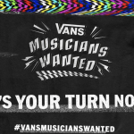 想讓世界聽你的音樂? Vans Musicians Wanted音樂人決選活動開跑!