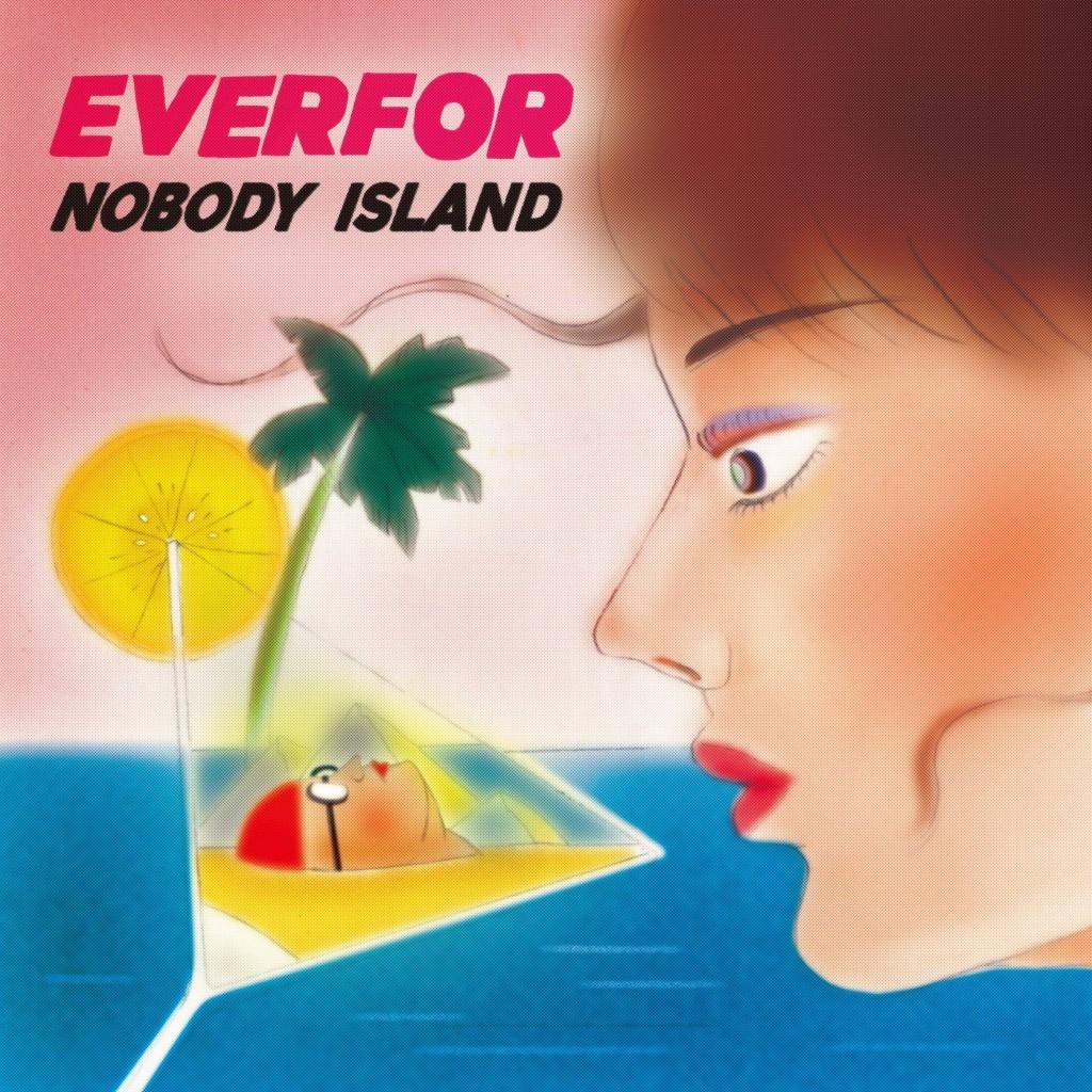 雪莉——Everfor《NOBODY ISLAND無人島》